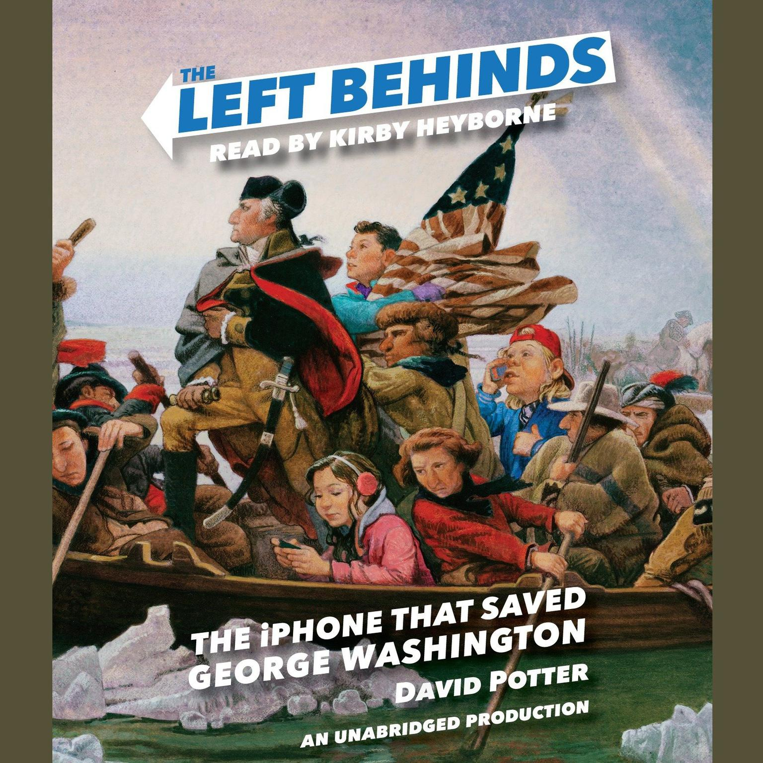 Printable The Left Behinds: The iPhone that Saved George Washington Audiobook Cover Art