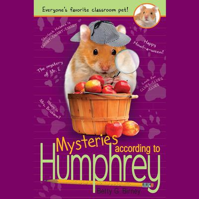 Mysteries According to Humphrey Audiobook, by Betty G. Birney