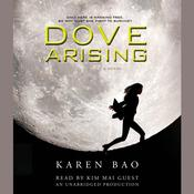 Dove Arising, by Karen Bao