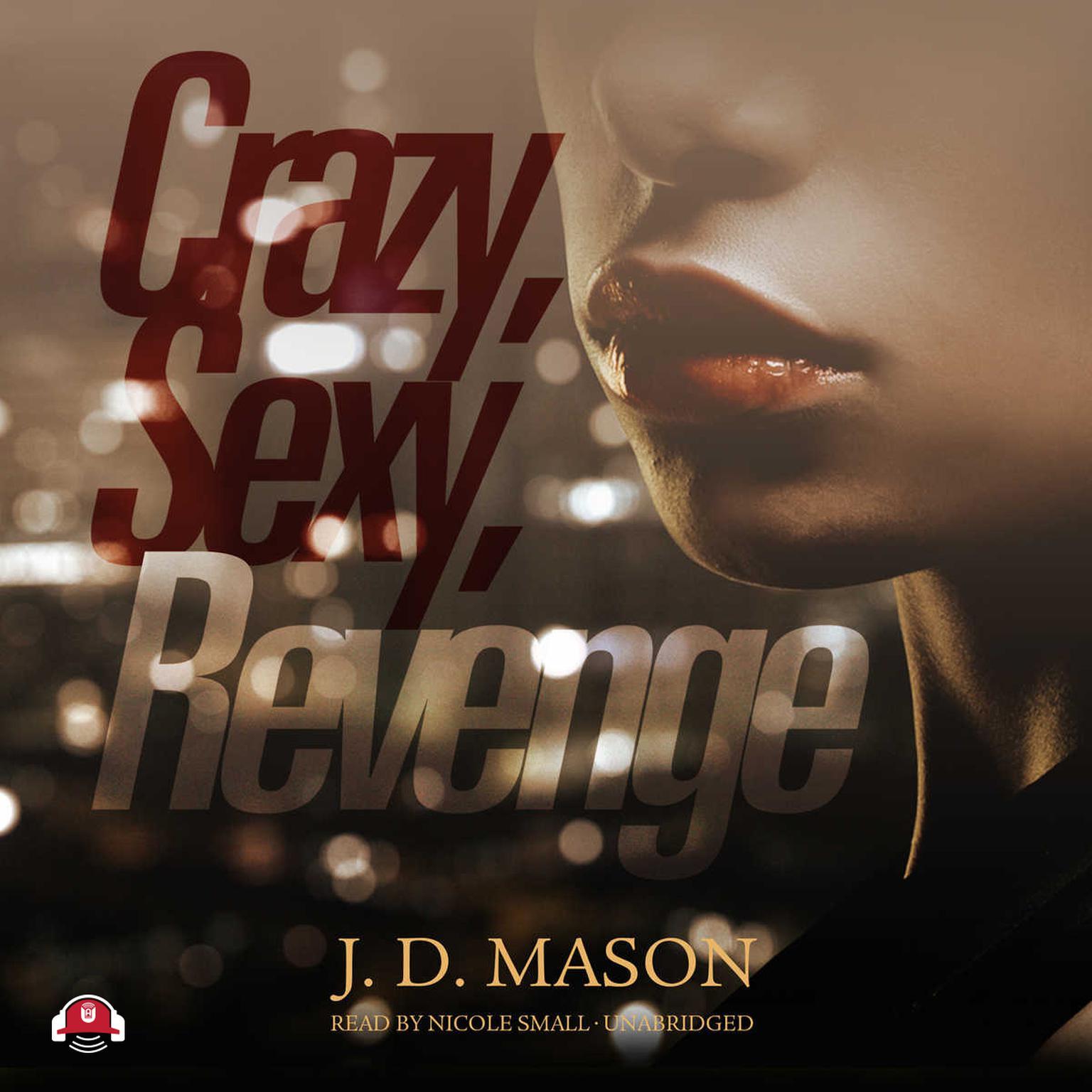 Printable Crazy, Sexy, Revenge Audiobook Cover Art