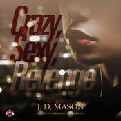Crazy, Sexy, Revenge Audiobook, by J. D. Mason
