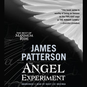 The Angel Experiment: A Maximum Ride Novel Audiobook, by James Patterson