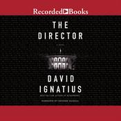 The Director: A Novel Audiobook, by David Ignatius