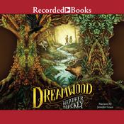 Dreamwood Audiobook, by Heather Mackey