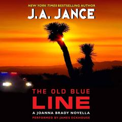 The Old Blue Line: A Joanna Brady Novella Audiobook, by J. A. Jance