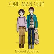 One Man Guy Audiobook, by Michael Barakiva