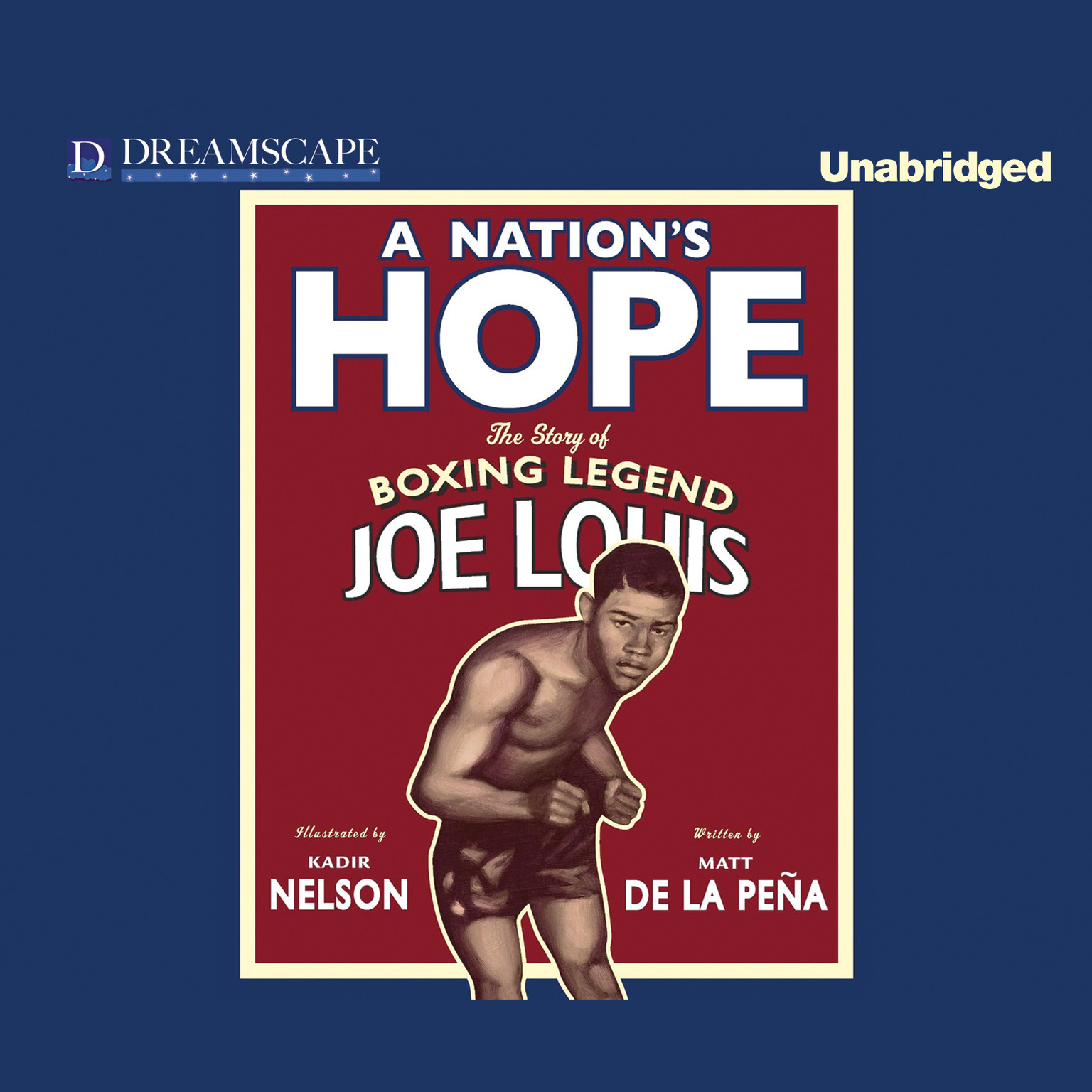 Printable A Nation's Hope: The Story of Boxing Legend Joe Louis Audiobook Cover Art