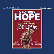 A Nation's Hope: The Story of Boxing Legend Joe Louis, by Matt  de la Peña
