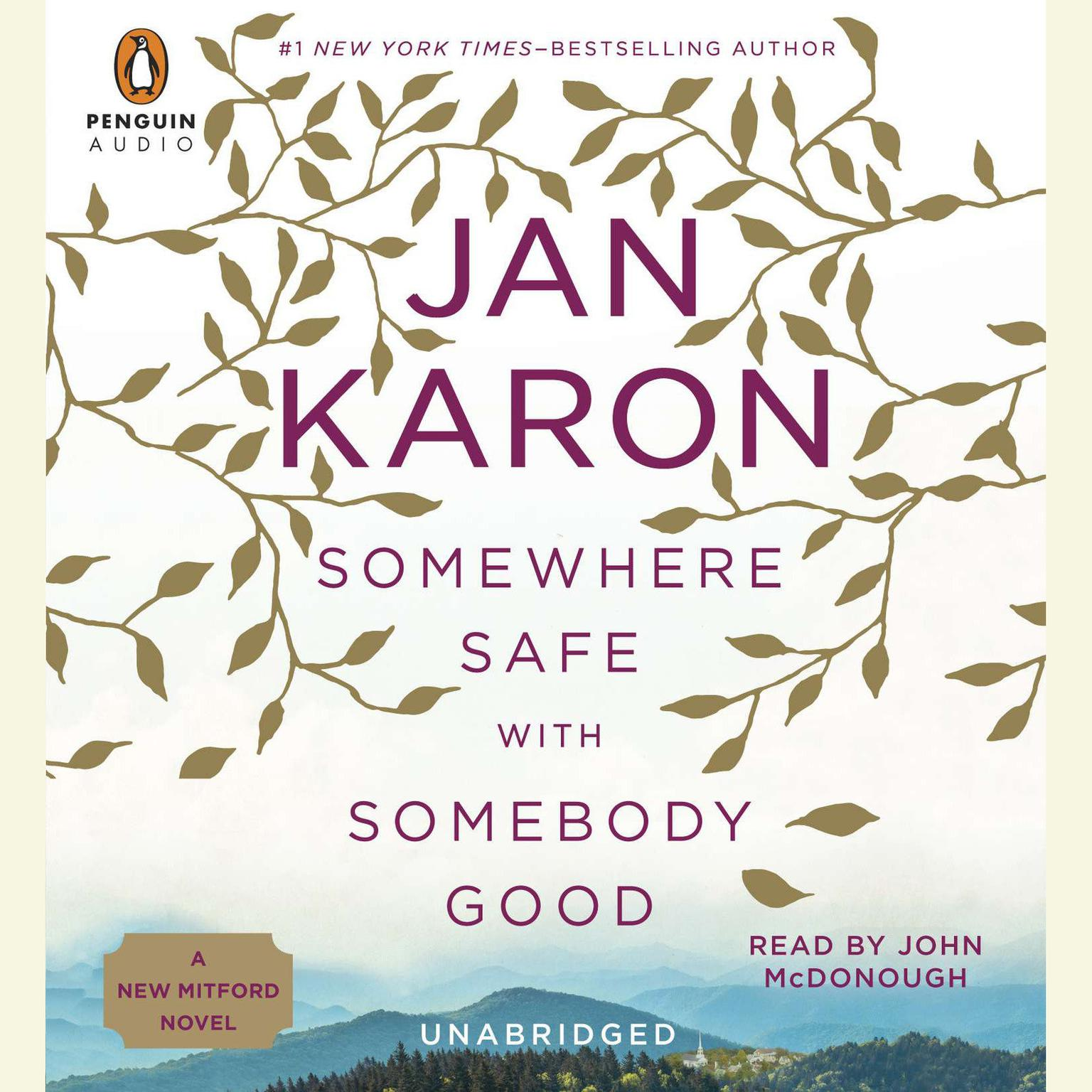 Printable Somewhere Safe with Somebody Good: The New Mitford Novel Audiobook Cover Art