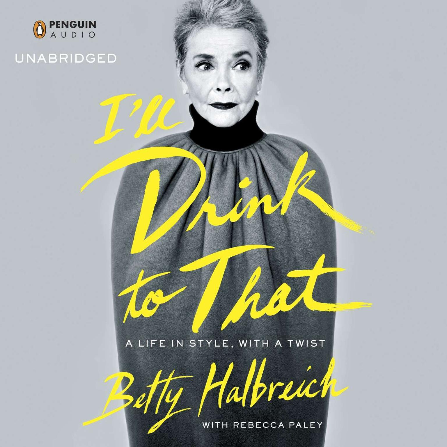 Printable I'll Drink to That: A Life in Style, with a Twist Audiobook Cover Art