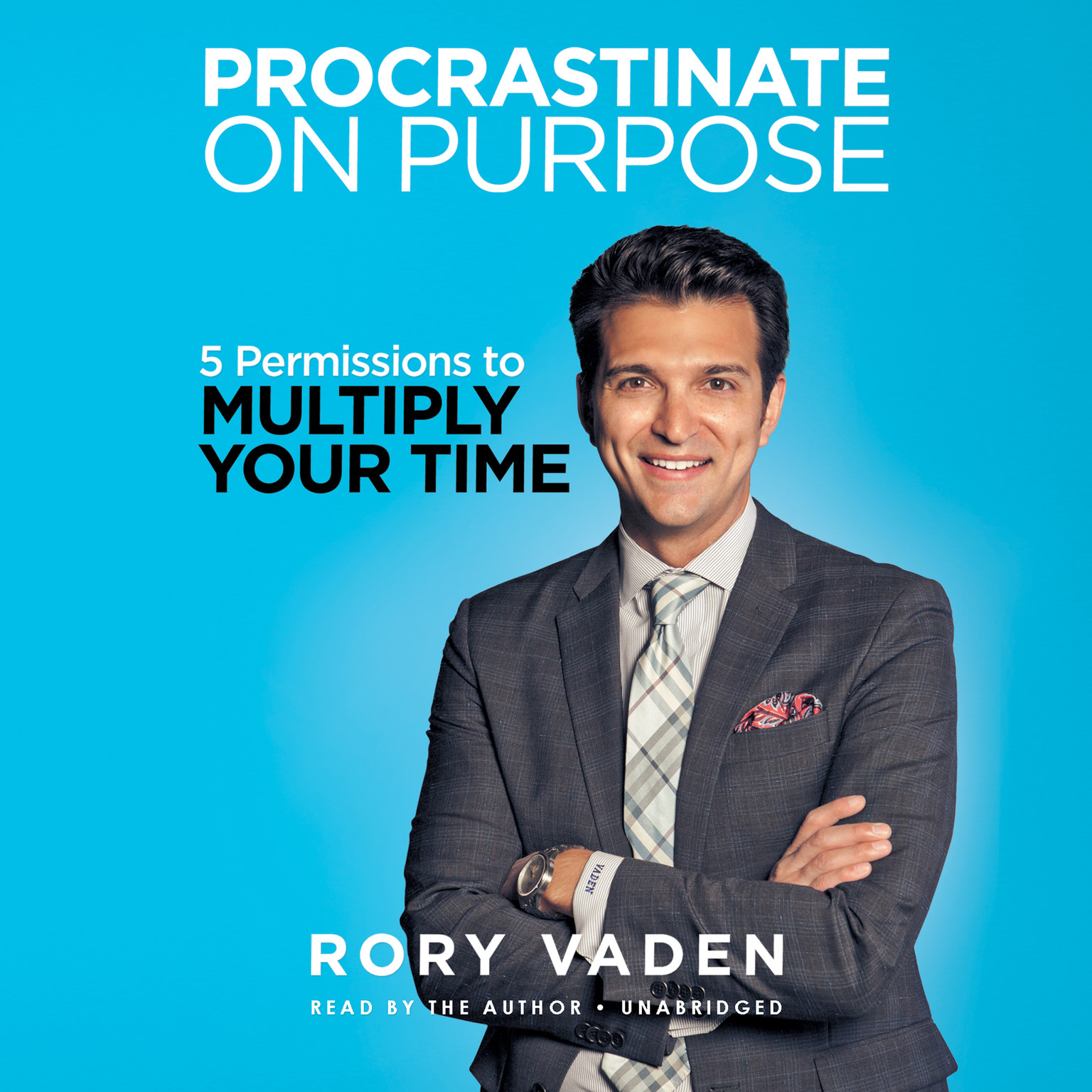 Printable Procrastinate on Purpose: 5 Permissions to Multiply Your Time Audiobook Cover Art