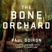 The Bone Orchard: A Novel, by Paul Doiron