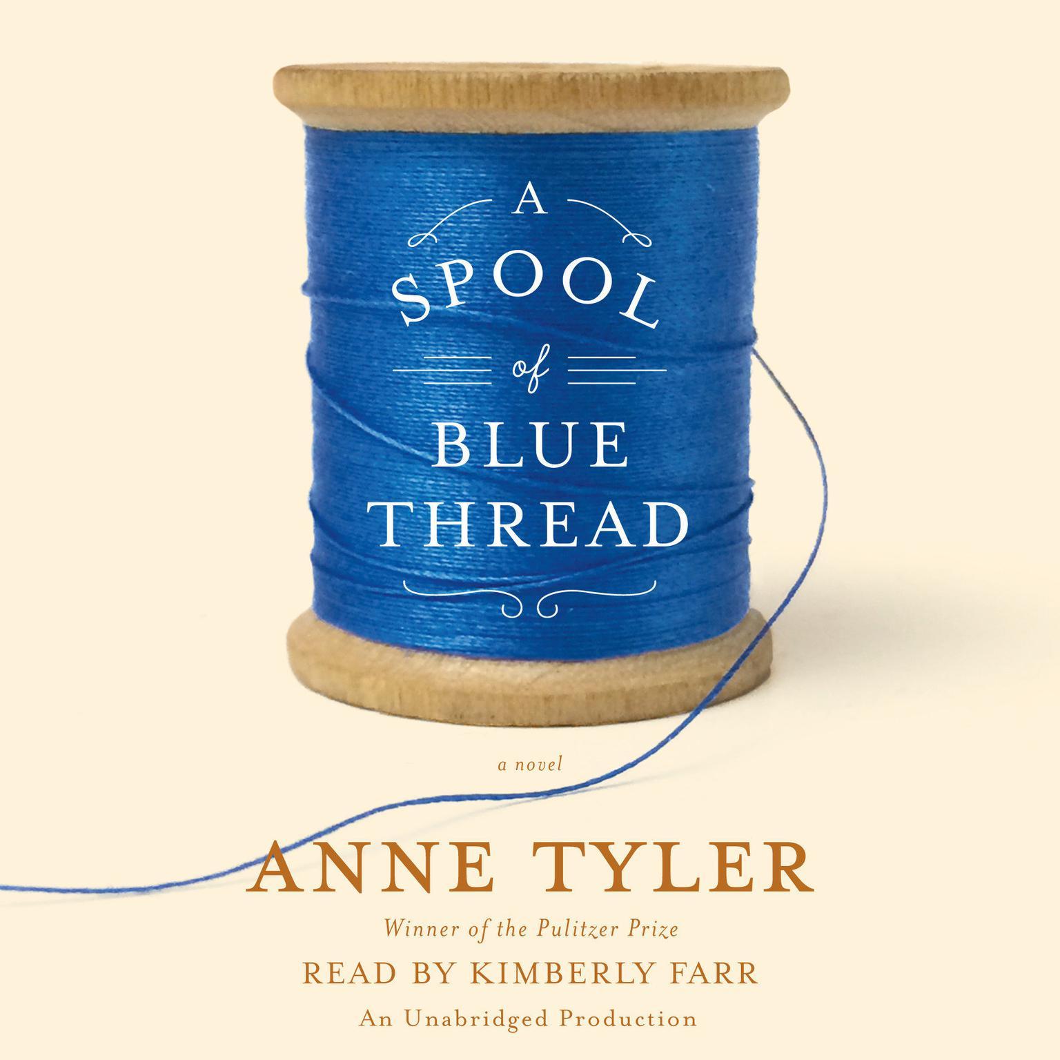 Printable A Spool of Blue Thread: A novel Audiobook Cover Art