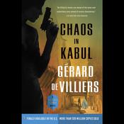 Chaos in Kabul: A Malko Linge Novel Audiobook, by Gérard de Villiers