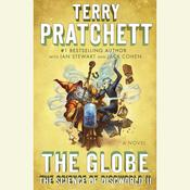 The Globe: The Science of Discworld II: A Novel, by Terry Pratchett, Ian Stewart, Jack Cohen