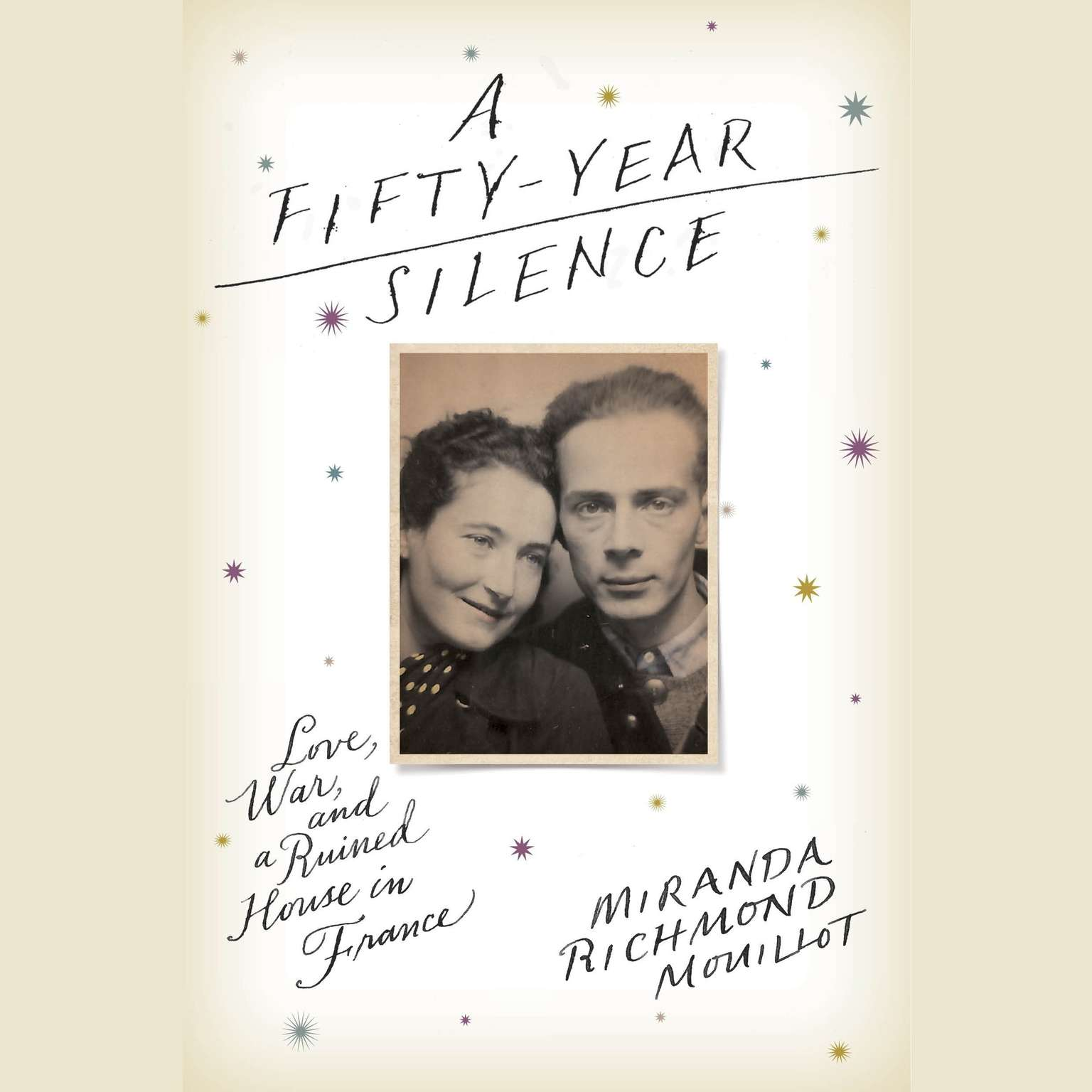 Printable A Fifty-Year Silence: Love, War, and a Ruined House in France Audiobook Cover Art