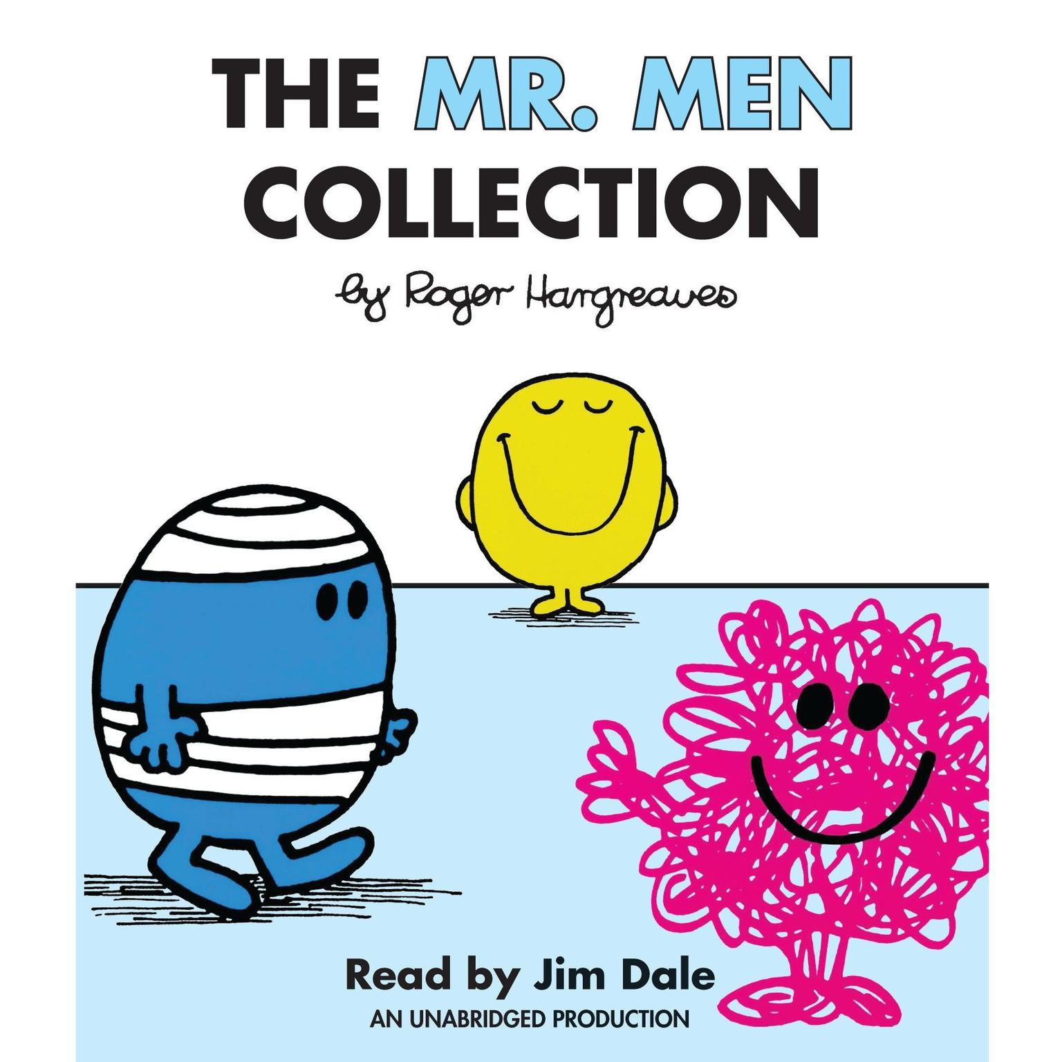 Printable The Mr. Men Collection: Mr. Happy; Mr. Messy; Mr. Funny; Mr. Noisy; Mr. Bump; Mr. Grumpy; Mr. Brave; Mr. Mischief; Mr. Birthday; and Mr. Small Audiobook Cover Art