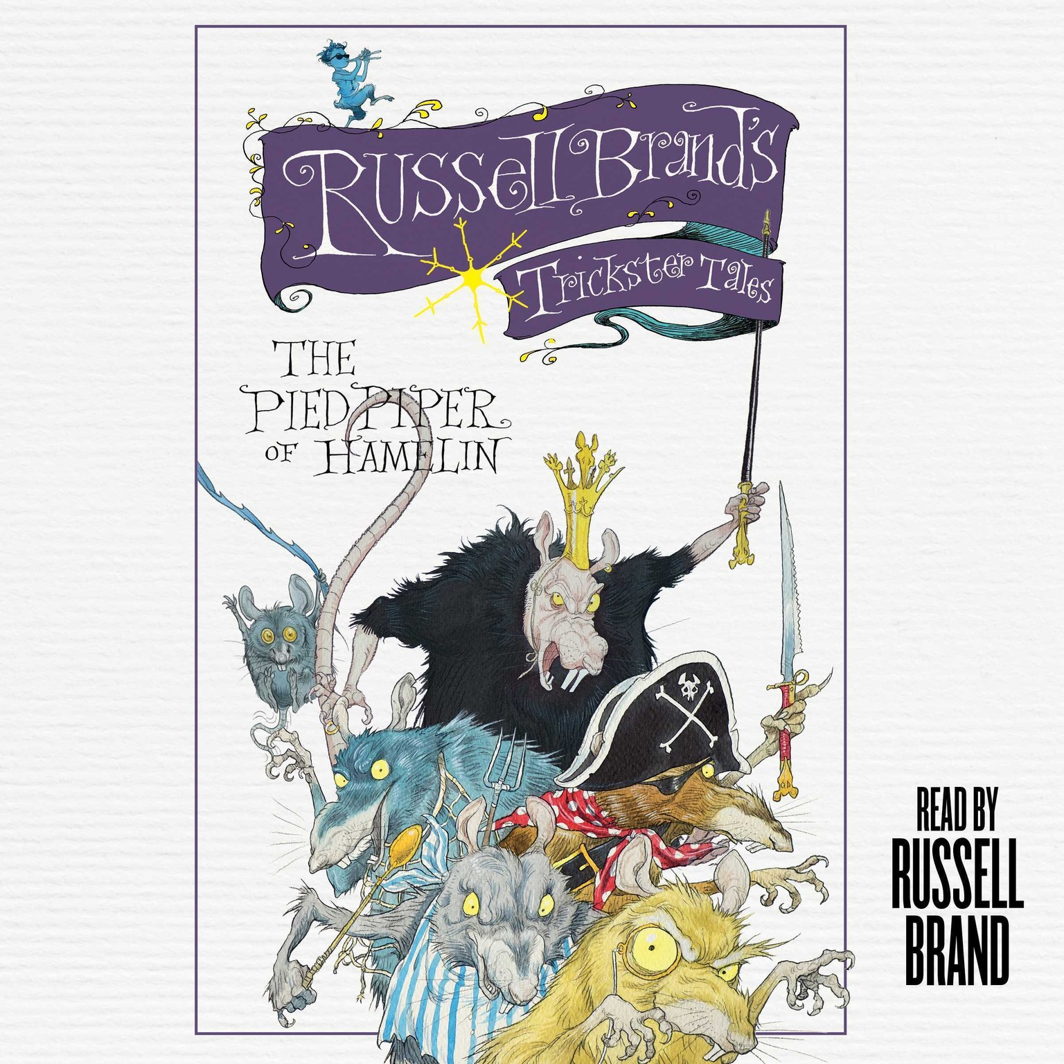 Printable The Pied Piper of Hamelin: Russell Brand's Trickster Tales Audiobook Cover Art