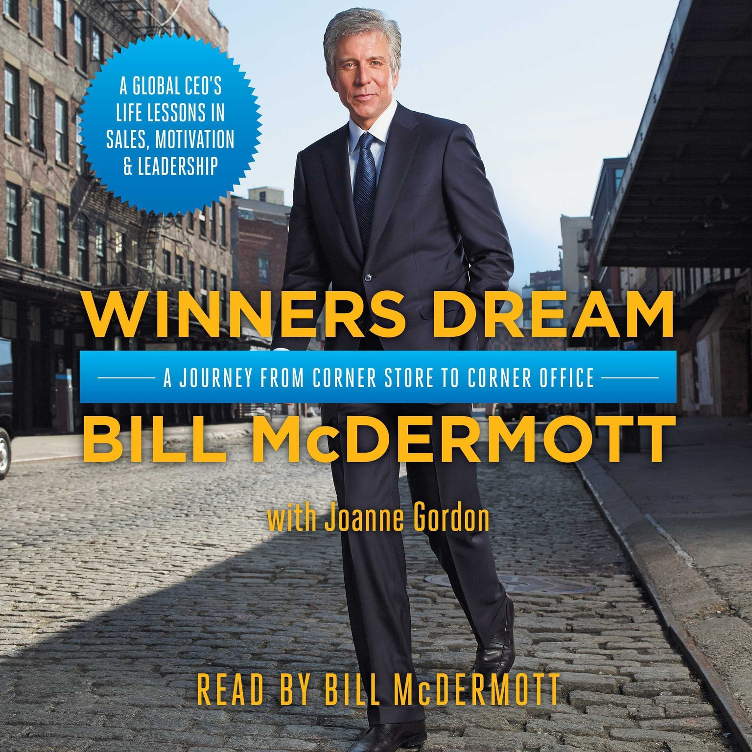 Printable Winners Dream: A Journey from Corner Store to Corner Office Audiobook Cover Art
