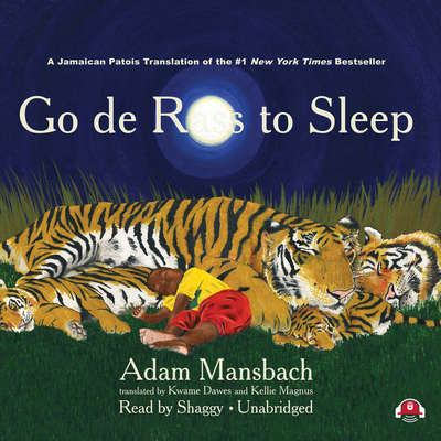 Go de Rass to Sleep (A Jamaican Translation) Audiobook, by Adam Mansbach