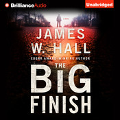 The Big Finish: A Thorn Novel Audiobook, by James W. Hall