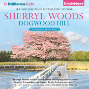 Dogwood Hill Audiobook, by Sherryl Woods