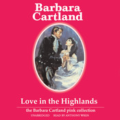 Love in the Highlands Audiobook, by Barbara Cartland