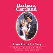 Love Finds the Way Audiobook, by Barbara Cartland