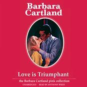 Love Is Triumphant Audiobook, by Barbara Cartland