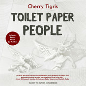 Toilet Paper People Audiobook, by Cherry Tigris