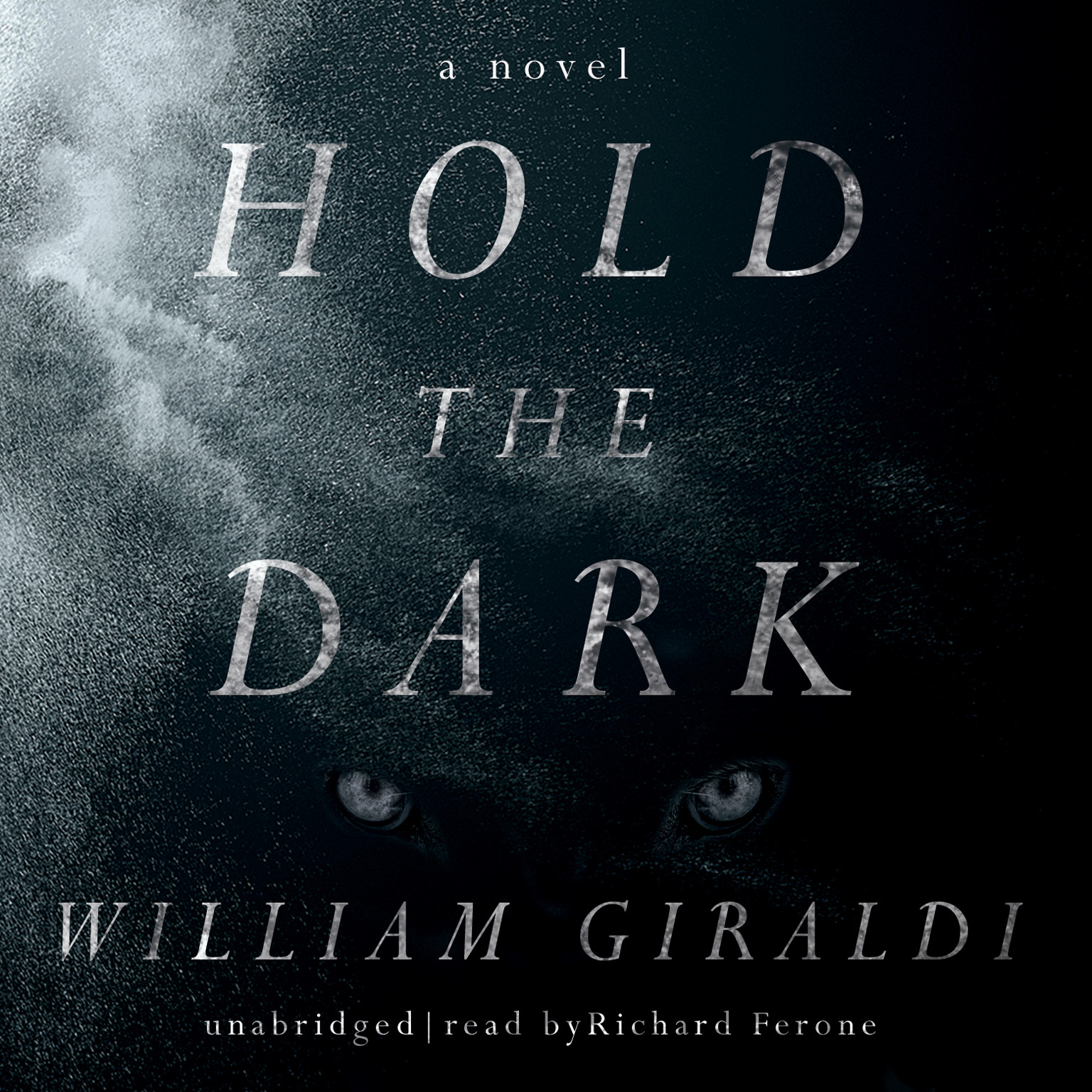 Printable Hold the Dark: A Novel Audiobook Cover Art