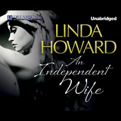An Independent Wife Audiobook, by Linda Howard