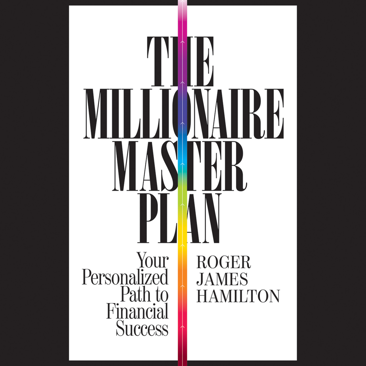 Printable The Millionaire Master Plan: Your Personalized Path to Financial Success Audiobook Cover Art