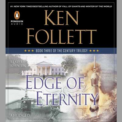 Edge of Eternity: Book Three of The Century Trilogy Audiobook, by Ken Follett
