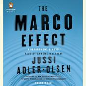 The Marco Effect: A Department Q Novel, by Jussi Adler-Olsen
