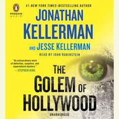 The Golem of Hollywood Audiobook, by Jonathan Kellerman, Jesse Kellerman