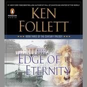 Edge of Eternity: Book Three of The Century Trilogy Audiobook, by Ken Follett