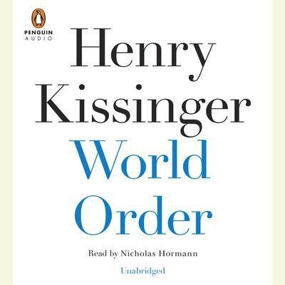 World Order Audiobook, by Henry Kissinger
