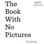 The Book with No Pictures Audiobook, by B. J. Novak