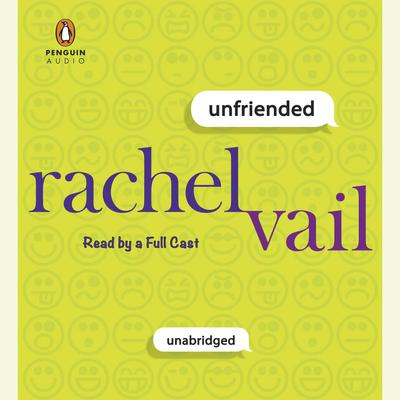 Unfriended Audiobook, by Rachel Vail