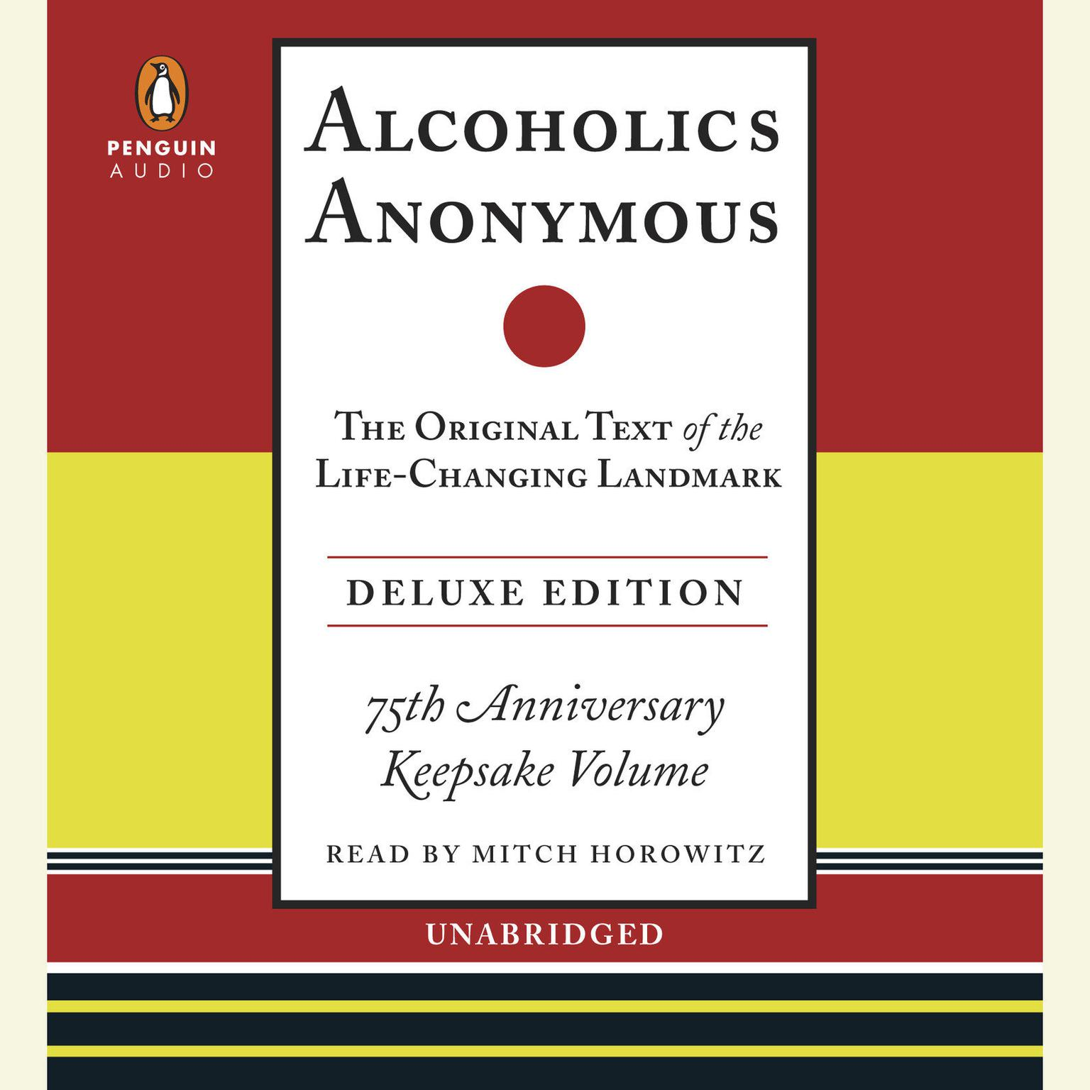 Printable Alcoholics Anonymous: The Original Text of the Life-Changing Landmark, Deluxe Edition Audiobook Cover Art