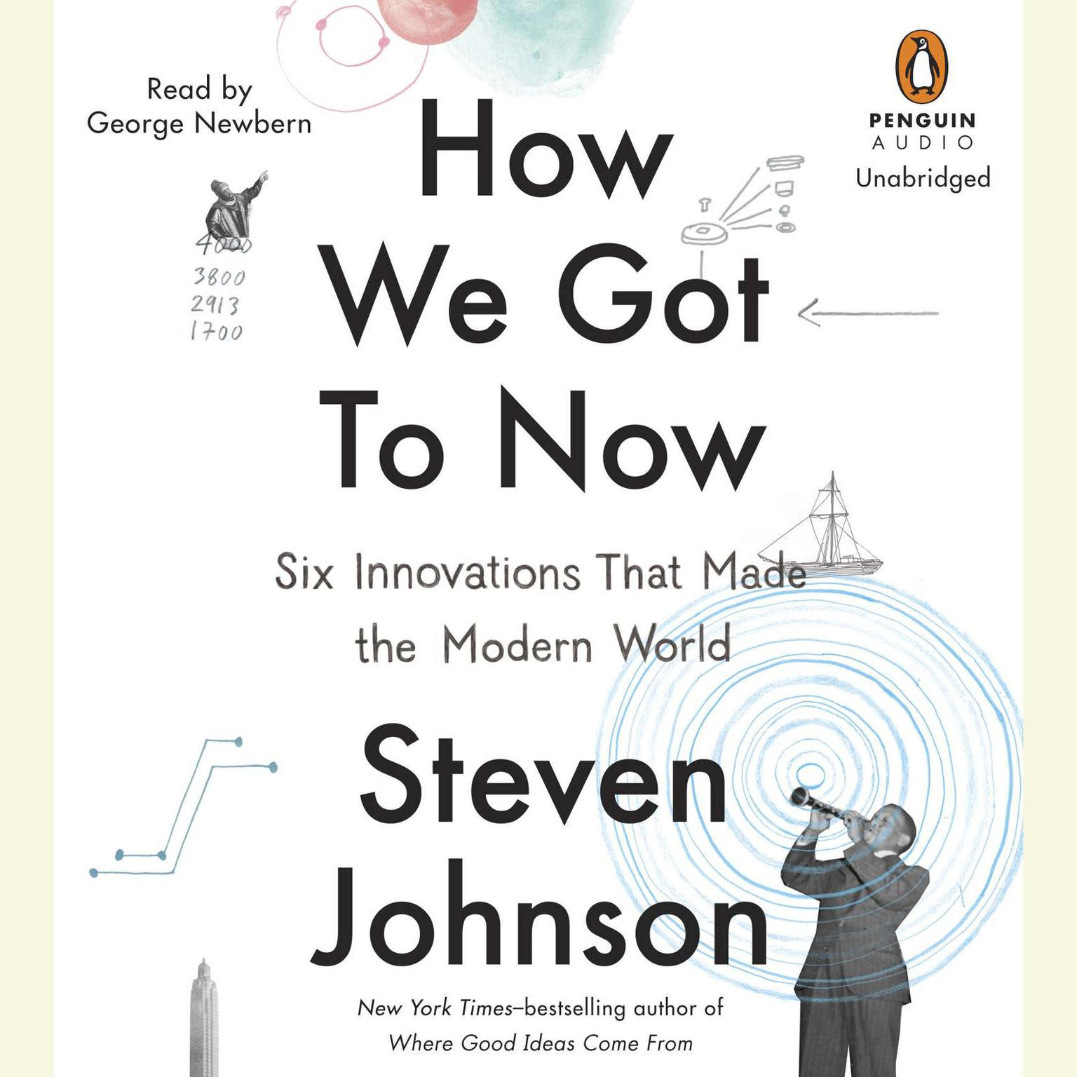 Printable How We Got to Now: Six Innovations That Made the Modern World Audiobook Cover Art