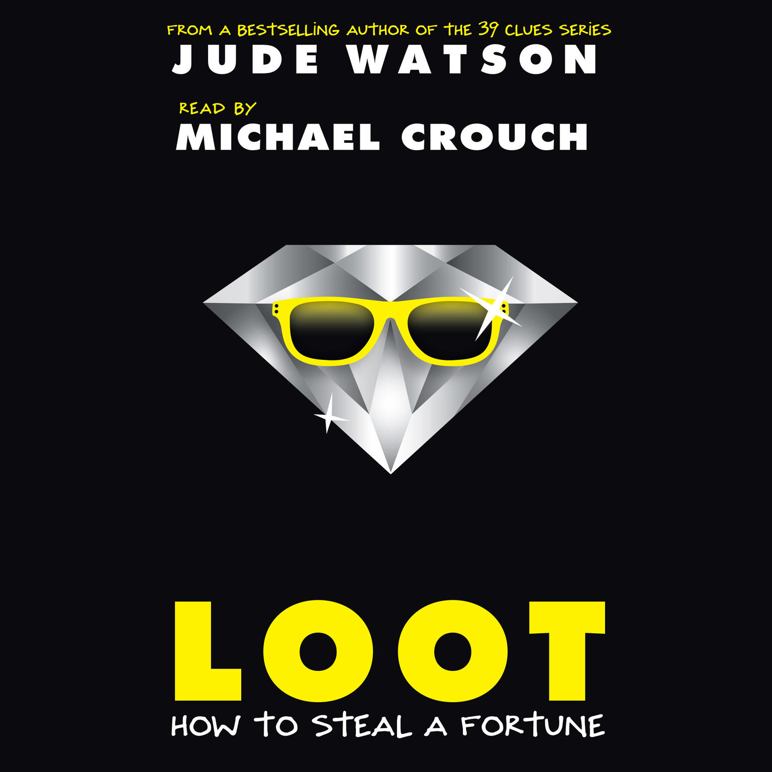 Printable Loot: How to Steal a Fortune Audiobook Cover Art