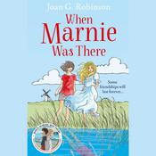 When Marnie Was There, by Joan G. Robinson