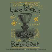 The Buried Giant Audiobook, by Kazuo Ishiguro