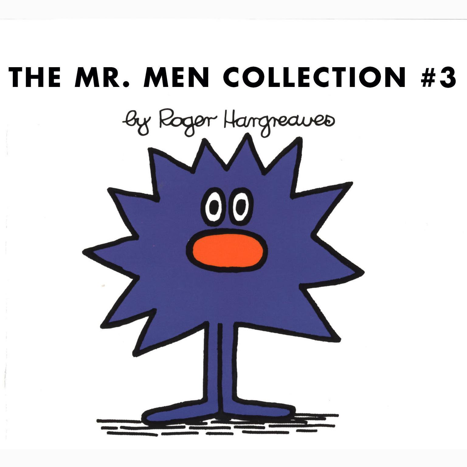 Printable The Mr. Men Collection #3: Mr. Rush; Mr. Lazy; Mr. Tall; Mr. Sneeze; Mr. Snow; Mr. Perfect; Mr. Clever; Mr. Busy; Mr. Grumble; Mr. Dizzy Audiobook Cover Art