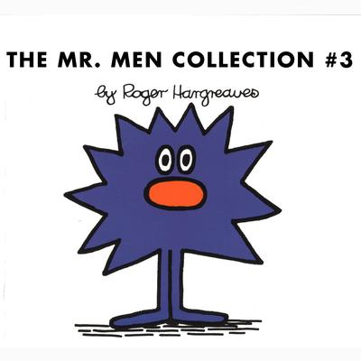 The Mr. Men Collection #3: Mr. Rush; Mr. Lazy; Mr. Tall; Mr. Sneeze; Mr. Snow; Mr. Perfect; Mr. Clever; Mr. Busy; Mr. Grumble; Mr. Dizzy Audiobook, by Roger Hargreaves