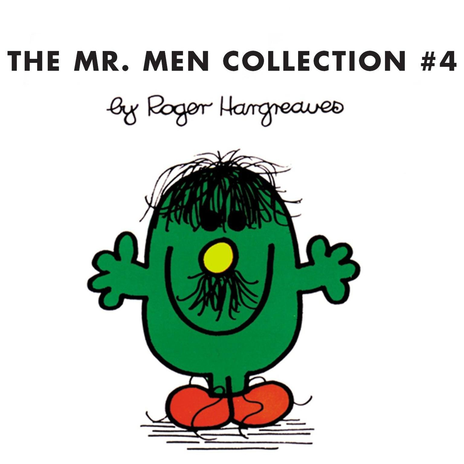 Printable The Mr. Men Collection #4: Mr. Clumsy; Mr. Tickle and the Dragon; Mr. Topsy-Turvy; Mr. Skinny; Mr. Slow; Mr. Silly; Mr. Nervous and the Pirates; Mr. Quiet; Mr. Cool; Mr. Rude Audiobook Cover Art