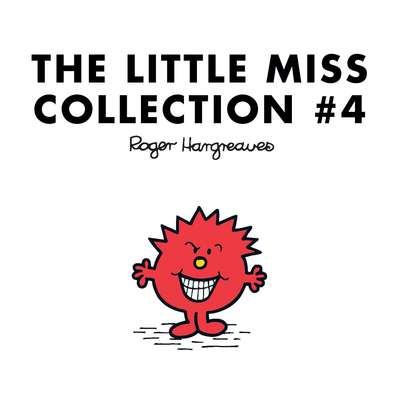 The Little Miss Collection #4: Little Miss Princess; Little Miss Sunshine and the Wicked Witch; Little Miss Whoops; Little Miss Scary; Little Miss Late; Little Miss Bad; and 2 more Audiobook, by Roger Hargreaves