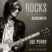 Rocks: My Life In and Out of Aerosmith, by Joe Perry